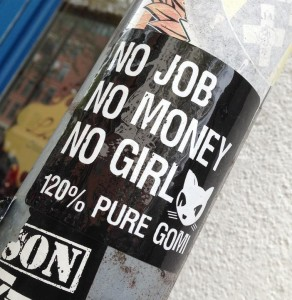 sticker no job no money no girl Amsterdam art