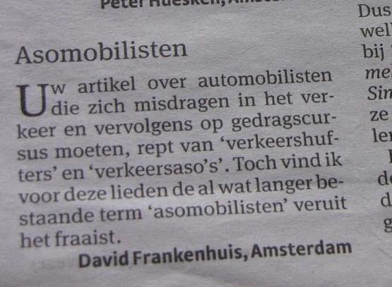 'Asomobilisten', Parool, 17 januari 2009)