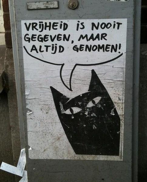 vrijheid is nooit gegeven maar altijd genomen poster