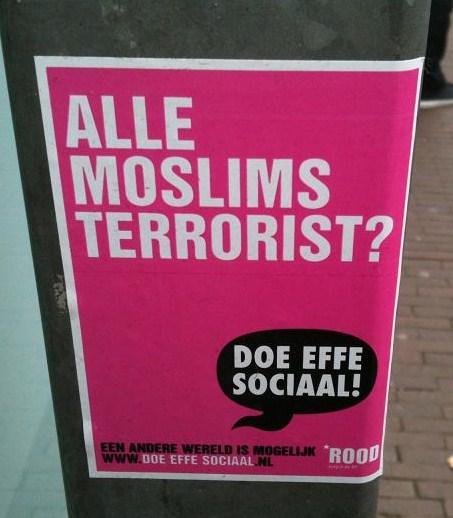 poster alle moslims terrorist Amsterdam