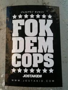 sticker fok dem cops Jostakid Amsterdam