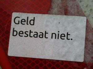 sticker 'geld bestaat niet'