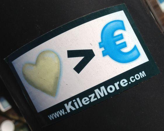 Kilezmore sticker love bigger than euro Amsterdam east 2014 April money
