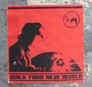 sticker 'Build your new world', Riga