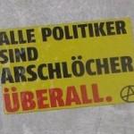 Sticker 'alle Politiker sind-Arschlöcher-überall-anarchy-Budapest small