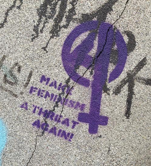 make feminism a threat again graffiti Amsterdam