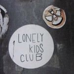 sticker lonely kids club Riga