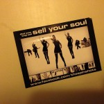 sticker shut your trap and sell your soul Amsterdam