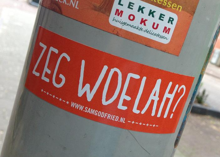 sticker zeg woelah Sam Godfried Amsterdam 2013