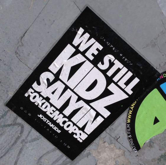 Jostakid sticker FokDemCops Amsterdam East 2014 March still be kidz sayin