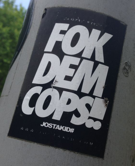 sticker Fok Dem Cops Amsterdam center 2014 May Jostakid