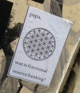 sticker Papa wat is fractional reserve banking Amsterdam 2014 Nov.