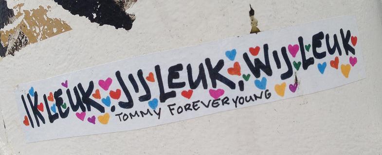 sticker Tommy ForeverYoung Amsterdam August 2013 ik leuk jij leuk wij leuk