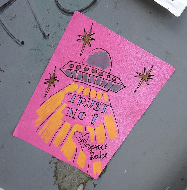 sticker trust no 1 Space Babe Amsterdam Center July 2013 UFO