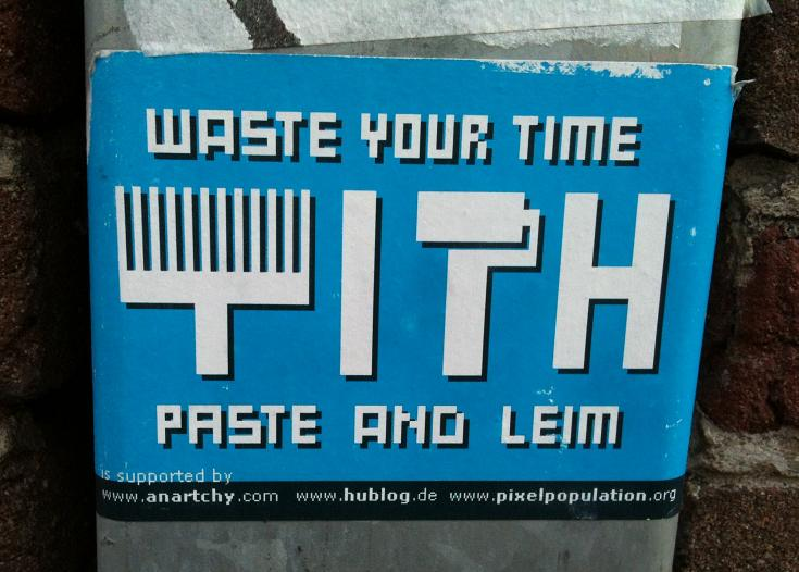 sticker anartchy waste your time with paste and leim 2012
