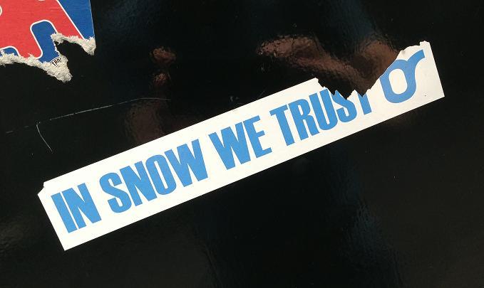 sticker in snow we trust Amsterdam 2013