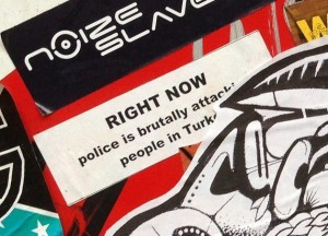 sticker right now police brutally attacking people Turkey Amsterdam 2013