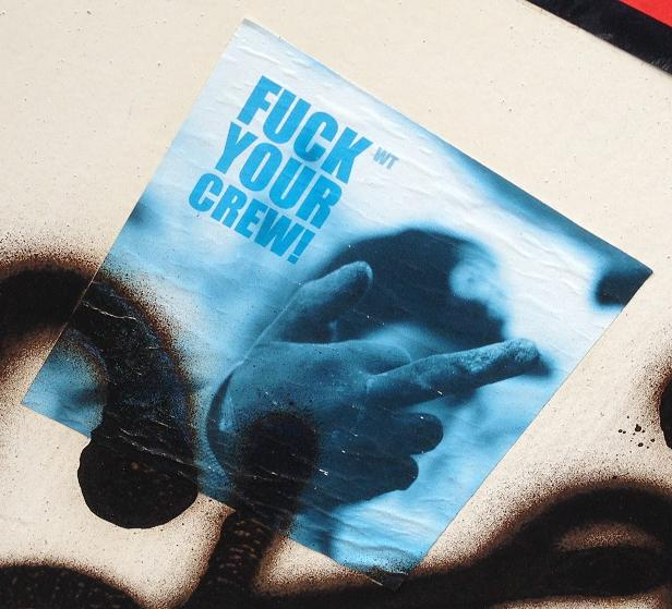 sticker Fuck your crew Amsterdam 2013 September WT