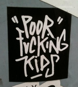 sticker poor fucking kids Amsterdam 2012