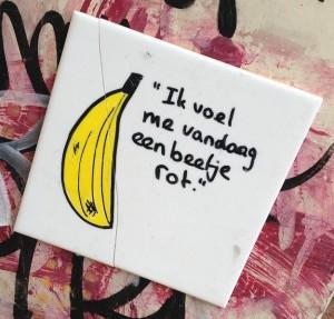 banaan tegel ik voel me vandaag een beetje rot Amsterdam center 2013 August