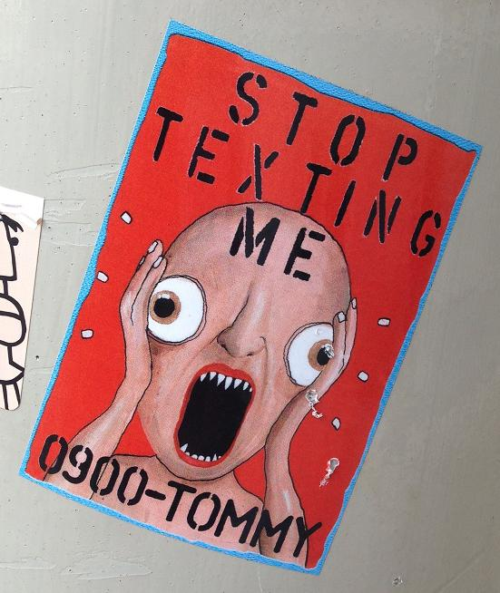 sticker Tommy ForeverYoung Amsterdam 2013 September stop texting me 0900-Tommy