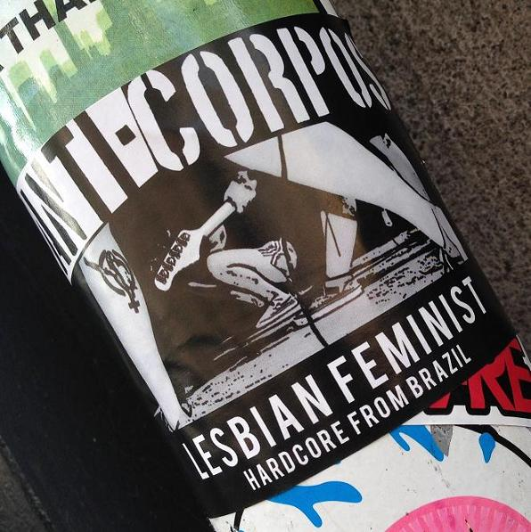 sticker anti-corpos lesbian feminist Brazil Amsterdam center 2013 September