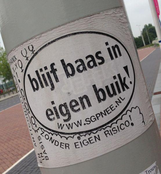 sticker blijf baas in eigen buik Amsterdam 2013 August SGP-nee