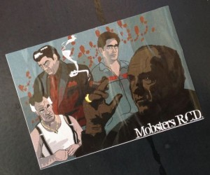 sticker Mobsters RCD 2014 March Amsterdam center gangsters crime