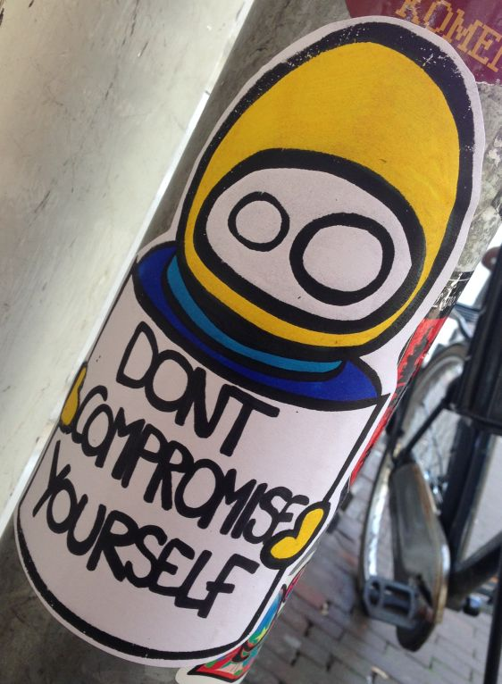 sticker LN dont compromise yourself Amsterdam center 2014 April