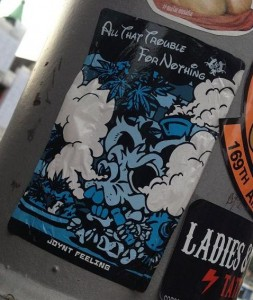 sticker joynt feeling all that trouble for nothing Amsterdam 2013 drugs