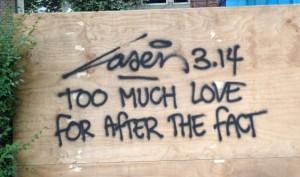 graffiti Laser 314 too much love Amsterdam 2013 September