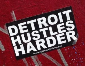 sticker Detroit hustles harder 2014 May Amsterdam Center